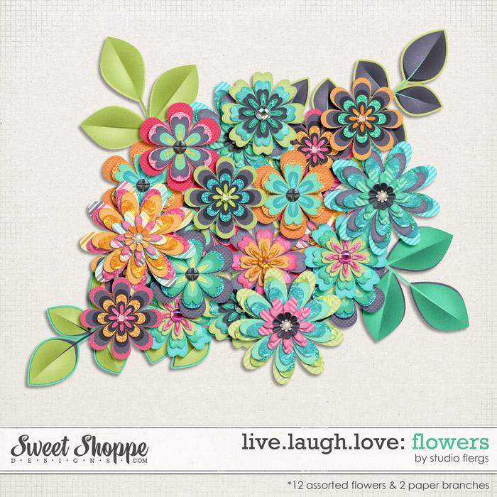 Live.Laugh.Love: FLOWERS By Studio Flergs