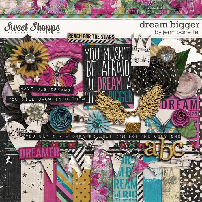 Dream Bigger by Jenn Barrette