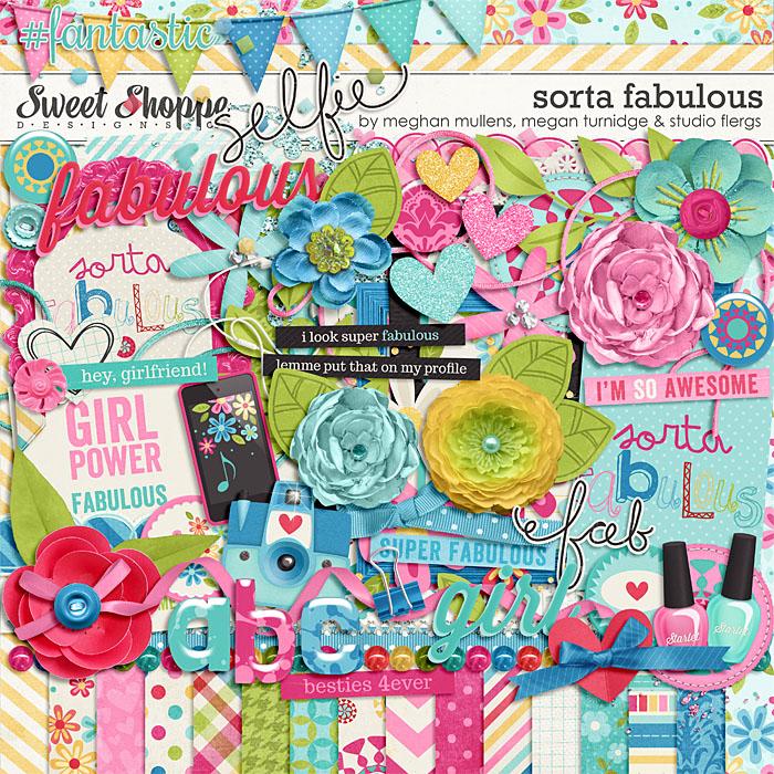 Sorta Fabulous by Meghan Mullens, Megan Turnidge & Studio Flergs