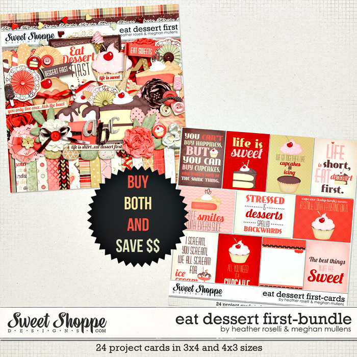Eat Dessert First Bundle by Heather Roselli and Meghan Mullens