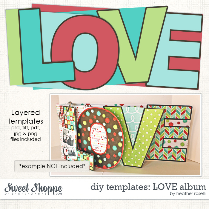 DIY Templates: LOVE Album by Heather Roselli