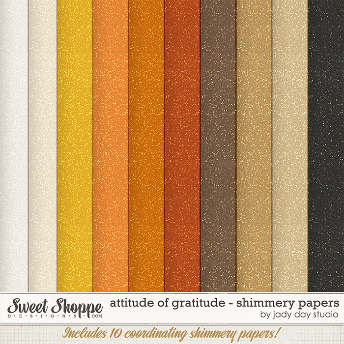 Attitude of Gratitude - Shimmery Papers by Jady Day Studio