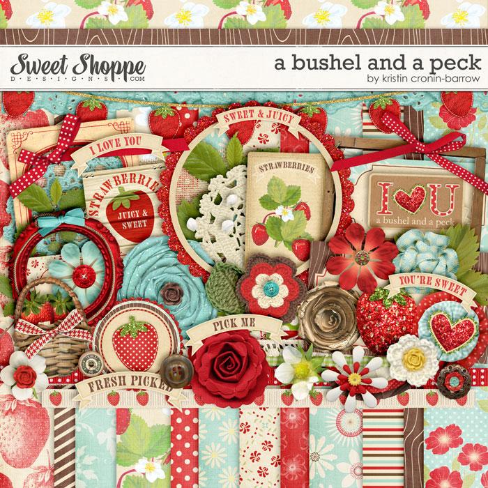 A Bushel and a Peck by Kristin Cronin-Barrow