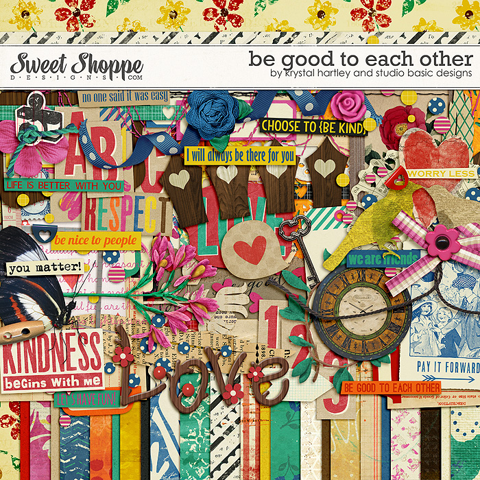 Be Good To Each Other by Krystal Hartley and Studio Basic