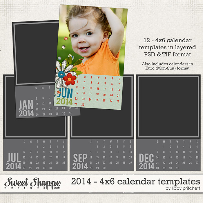 2014 Calendar - 4x6 Templates by Libby Pritchett