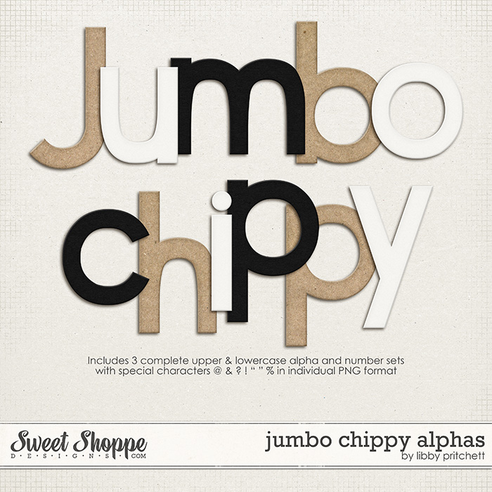 Jumbo Chippy Alphas by Libby Pritchett
