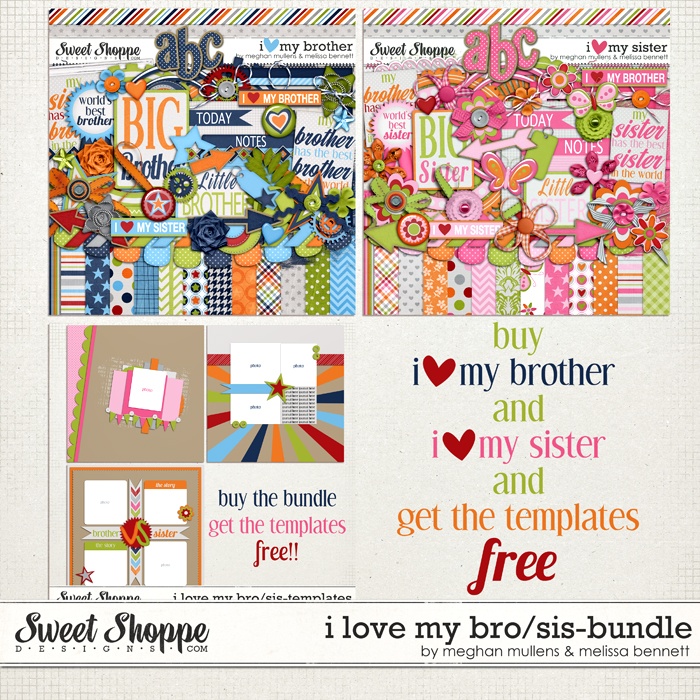 I Love My Brother/Sister Bundle by Meghan Mullens and Melissa Bennett