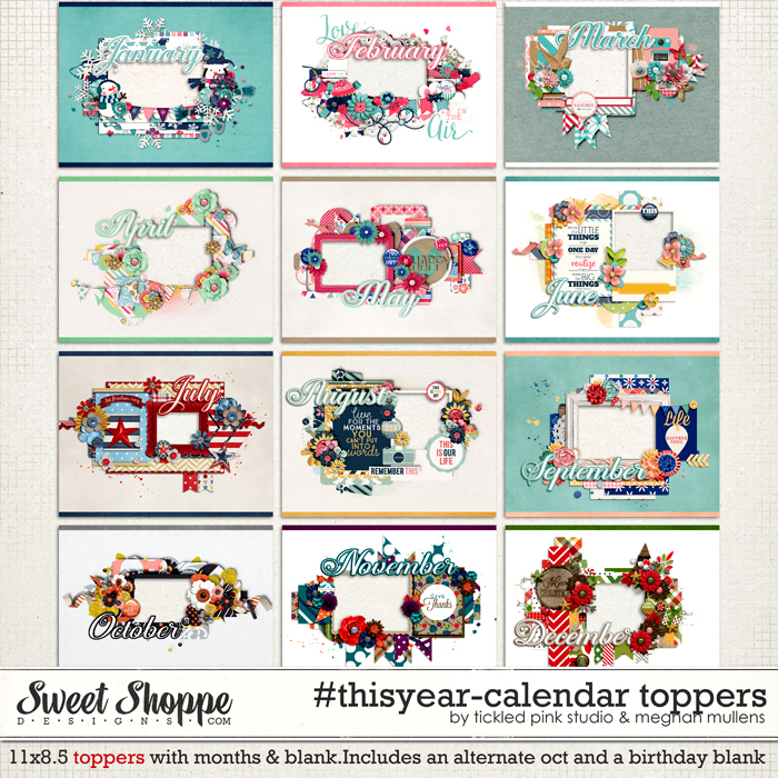 #thisyear-Calendar Toppers by Meghan Mullens & Tickled Pink Studio