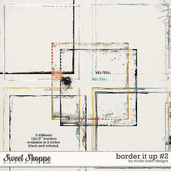 Border It Up #2 by Studio Basic