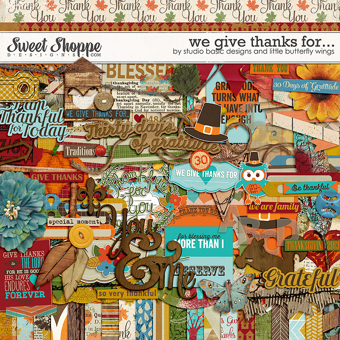 We Give Thanks For... by Studio Basic and Little Butterfly Wings