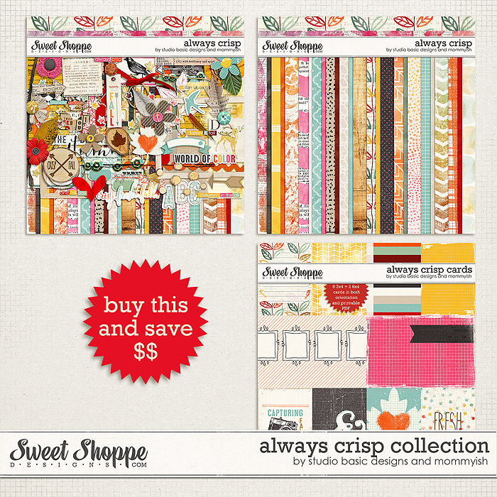 Always Crisp Collection by Studio Basic and Mommyish