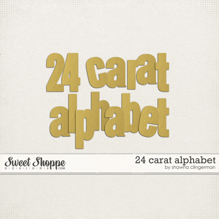 24 Carat Alphabet by Shawna Clingerman