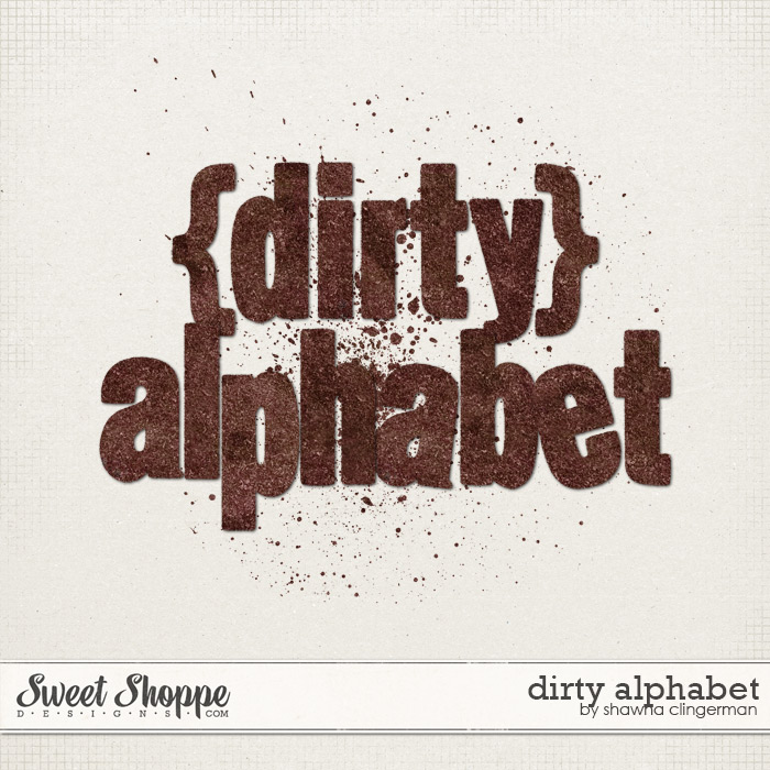 Dirty Alphabet by Shawna Clingerman