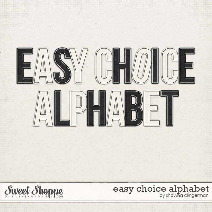 Easy Choice Alphabet by Shawna Clingerman