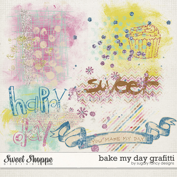 Bake my Day Grafitti by Sugary Fancy