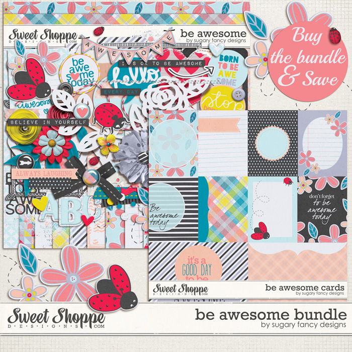 Be Awesome Bundle by Sugary Fancy