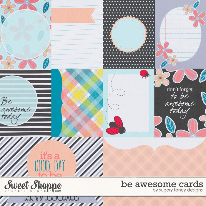 Be Awesome Cards by Sugary Fancy