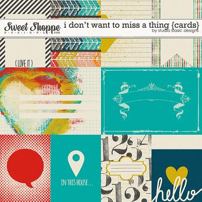 I Don't Want To Miss A Thing {cards} by Studio Basic