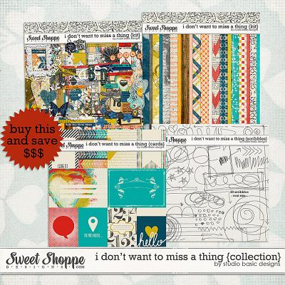 I Don't Want To Miss A Thing {collection} by Studio Basic