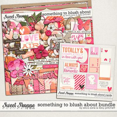 Something to Blush About Bundle by Libby Pritchett & Erica Zane