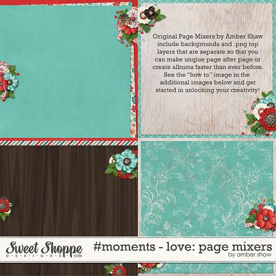 #Moments: Love - Page Mixers by Amber Shaw