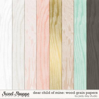Dear Child of Mine: Wood Grain Papers by Jady Day Studio
