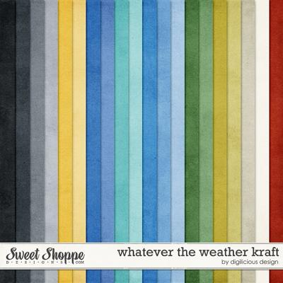 Whatever the Weather Kraft by Digilicious Design