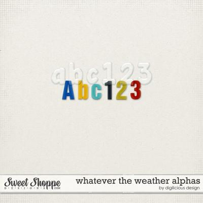 Whatever the Weather Alpha by Digilicious Design