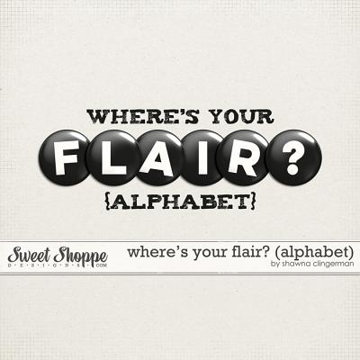 Where's Your Flair by Shawna Clingerman