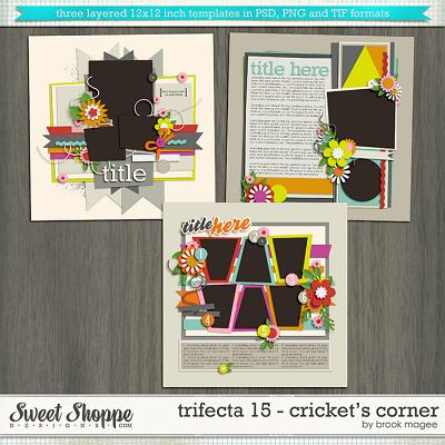 Brook's Templates - Trifecta 15 - Cricket's Corner by Brook Magee