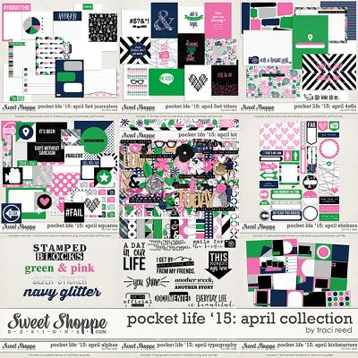 Pocket Life '15: April Collection by Traci Reed