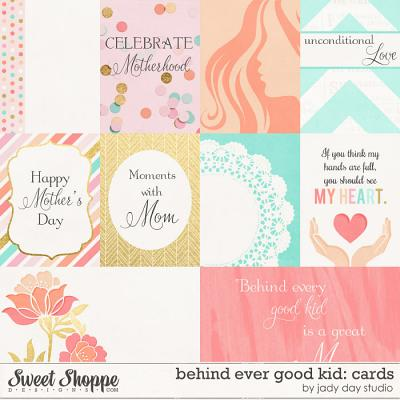 Behind Every Good Kid: Cards by Jady Day Studio