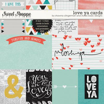Love Ya Cards by Shawna Clingerman and Studio Basic Designs