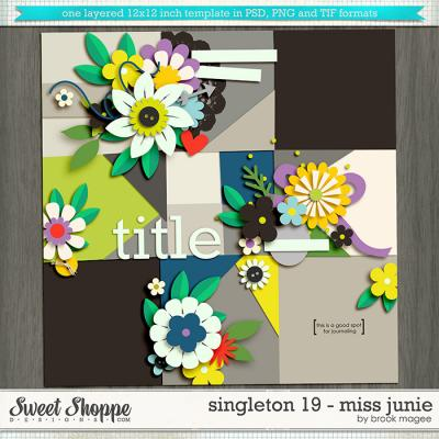 Brook's Templates - Singleton 19 - Miss Junie by Brook Magee