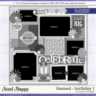 Cindy's Layered Templates - Themed: Birthday 1 by Cindy Schneider