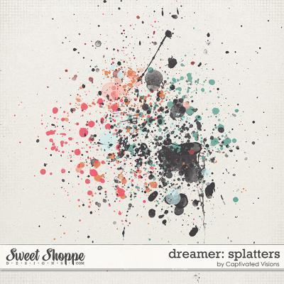 Dreamer: Splatters by Captivated Visions