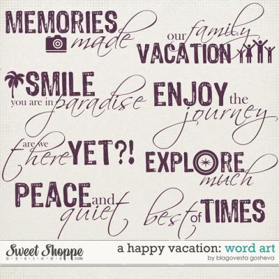 A Happy Vacation: Word Art by Blagovesta Gosheva