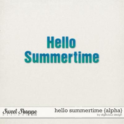 Hello Summertime Alpha by Digilicious Design