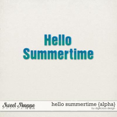 Hello Summertime Alpha by Digilicious Design