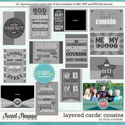 Cindy's Layered Cards - Cousins by Cindy Schneider