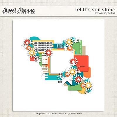 Let The Sun Shine by Two Tiny Turtles