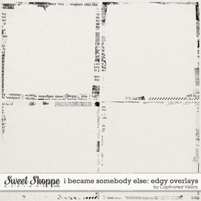 I Became Somebody Else: Edgy Overlays by Captivated Visions