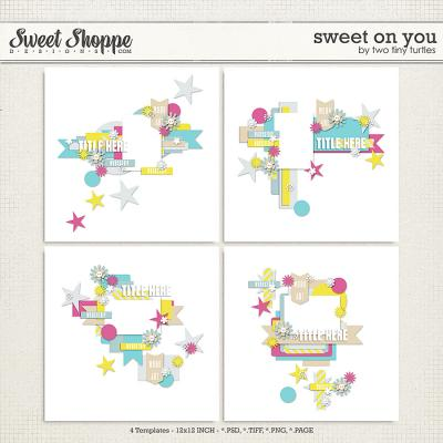 Sweet On You by Two Tiny Turtles