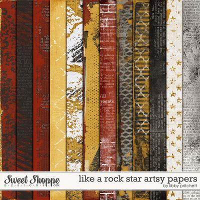 Like A Rock Star Artsy Papers by Libby Pritchett