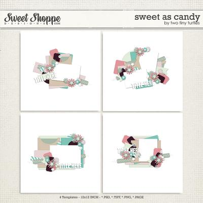 Sweet As Candy by Two Tiny Turtles