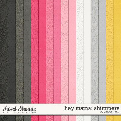 Hey Mama Shimmers by Amber Shaw
