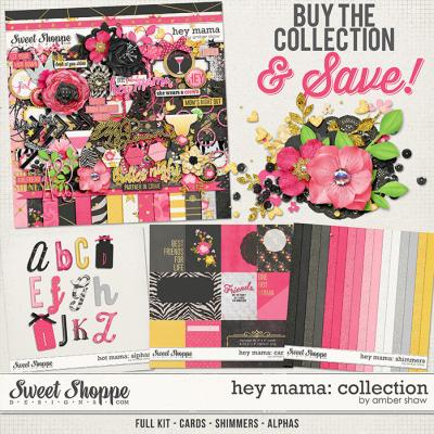 Hey Mama Collection by Amber Shaw