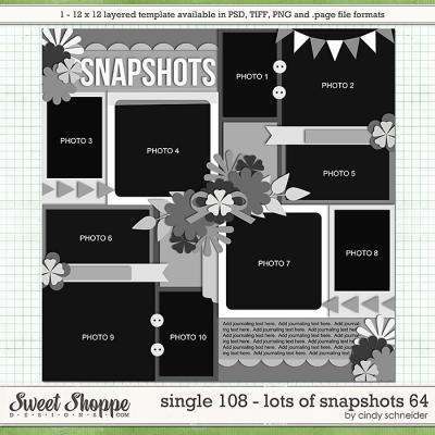 Cindy's Layered Templates - Single 108: Lots of Snapshots 64 by Cindy Schneider