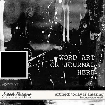 Artified: Today is amazing by Captivated Visions