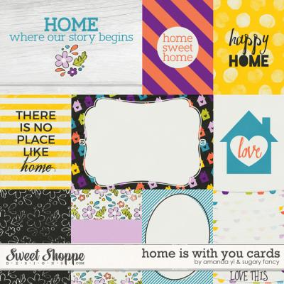 Home Is With You : Cards by Amanda Yi & Sugary Fancy